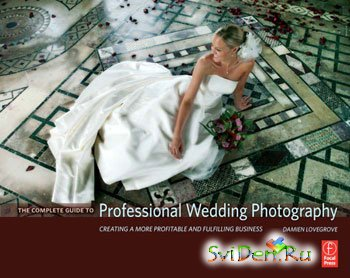 Professional Wedding Photography Complete Guide
